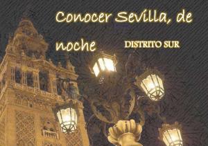 Sevilla, de noche, tiene mucho por descubrir
